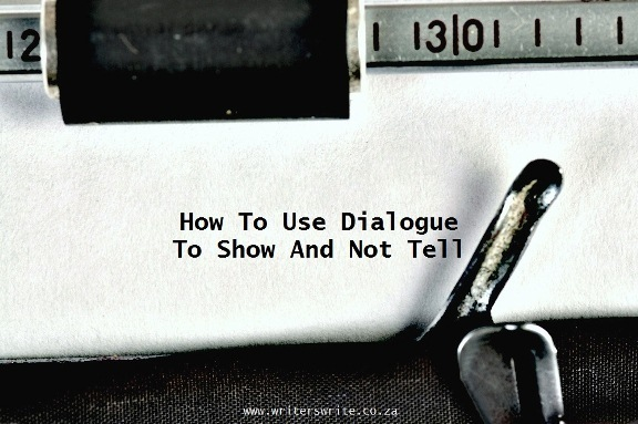 How To Use Dialogue To Show And Not Tell