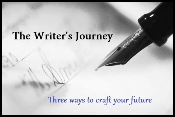 The Writer's Journey – Three ways to craft your future