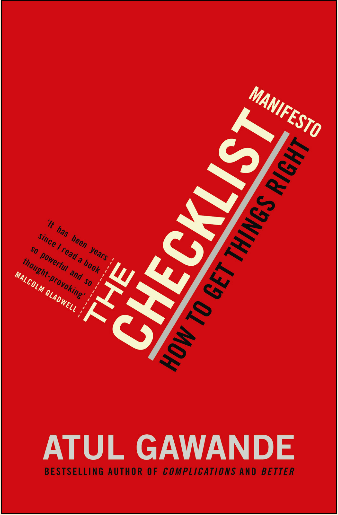 "Highlights from ""The Checklist Manifesto"" by Atul Gawande"